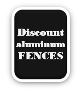 Discount Aluminum Fences